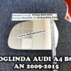 Sticla oglinda Audi A4 B8 model mai mic cu incalzire