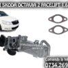 SUPAPA EGR complet Skoda Octavia 2 Faclift 77 kw sau 105 cai